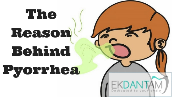 The-reason-behind-Pyorrhea